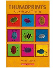 Scholastic - Thumbprints Art With Your Thumbs Book