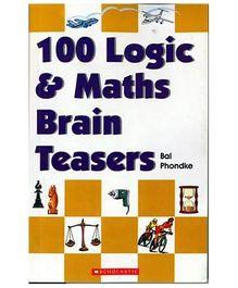 Scholastic - 100 Logic And Math Brain Teasers Book