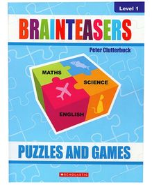 Scholastic - Brainteasers Puzzles And Games Level 1 Book