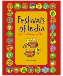 Scholastic - Festivals Of India Read And Color Activity Book
