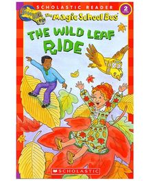 Scholastic - Magic School Bus The Wild Leaf Ride Level 2