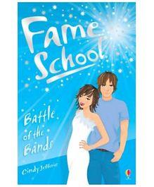 Usborne - Fame School Battle Of The Bands Book