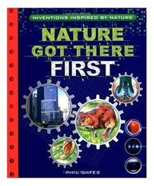 Pan MacMillan - Nature Got There First Inventions Inspired by Nature
