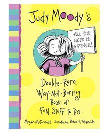Pan Macmillan Judy Moody Double Rare Way Not Boring Book Of Fun Stuff To Do