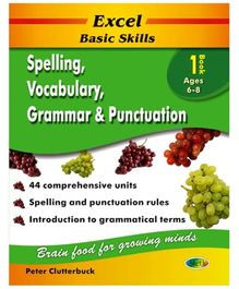Jolly Kids Excel Basic Skills Spelling Vocabulary Grammar And Punctuation Book - 1