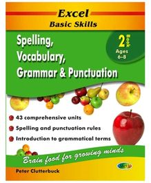 Jolly Kids Excel Basic Skills Spelling Vocabulary Grammar And Punctuation Book - 2