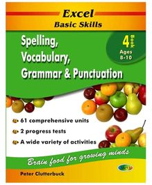 Jolly Kids Excel Basic Skills Spelling Vocabulary Grammar And Punctuation Book - 4
