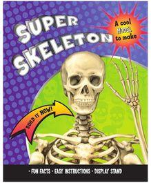 Parragon Super Skeleton - A cool model to make