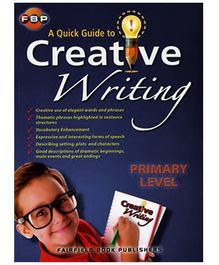 Fairfield Book Publisher Quick Guide To Creative Writing - Primary Level