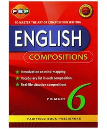 Fairfield Book Publisher English Compositions Primary 6 - English