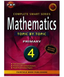 Fairfield Book Publisher Complete Smart Mathematics Topic By Topic Primary 4 - English