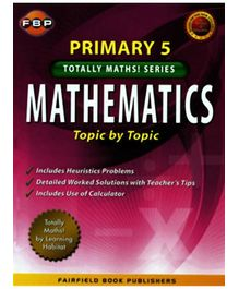 Fairfield Book Publisher Mathematics Topic By Topic Primary 5