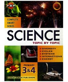 Fairfield Book Publisher Science Topic By Topic - Primary 3 And 4