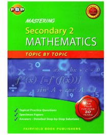 Fairfield Book Publisher Mastering Secondary 2 Mathematics