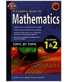 Fairfield Book Publisher Complete Guide To Mathematics Secondary 1 And 2 - English