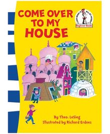 Harper Collins Come Over To My House - By Theo LeSieg