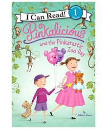 Harper Collins Pinkalicious And The Pinkatastic Zoo Day - By Victoria Kann