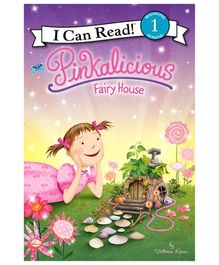 Harper Collins Pinkalicious Fairy House - By Victoria Kann