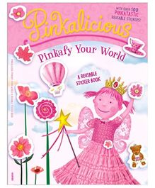 Harper Collins Pinkalicious Pinkafy Your World A Reusable Sticker Book - By Victoria Kann