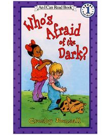 Harper Collins Whos Afraid of the Dark By Crosby Bonsall