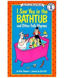 Harper Collins I Saw You In The Bathtub And Other Folk Rhymes - By Alvin Schwartz