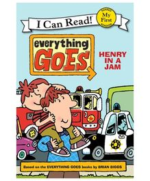 I Can Read Series Everything Goes Henry In A Jam