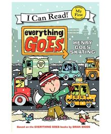 I Can Read Series Everything Goes Henry Goes Skating