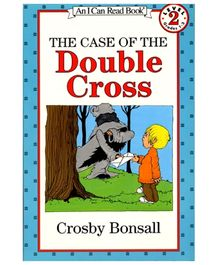 I Can Read Series The Case Of The Double Cross - By Crosby Bonsall