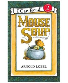 I Can Read Series Mouse Soup - By Arnold Lobel