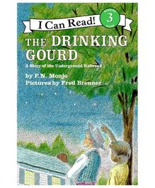 I Can Read Series The Drinking Gourd - By F N Monjo