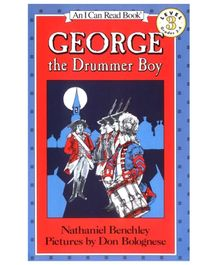 I Can Read Series George the Drummer Boy - By Nathaniel Benchley