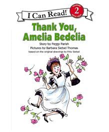 I Can Read Series Thank You Amelia Bedelia - Story By Peggy Parish
