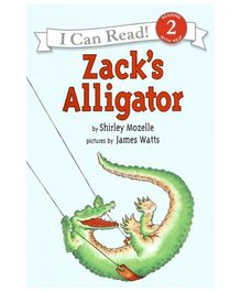 I Can Read Series Zacks Alligator - Shirley Mozelle