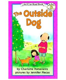 I Can Read Series The Outside Dog - By Charlotte Pomerantz