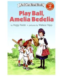 I Can Read Series Play Ball Amelia Bedelia by Peggy Parish