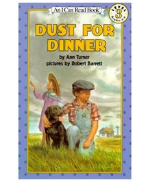 I Can Read Series Dust For Dinner - By Ann Turner