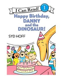 I Can Read Series Happy Birthday Danny And The Dinosaur - Syd Hoff