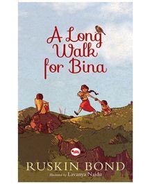 Rupa Publications A Long Walk For Bina - Ruskin Bond