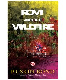 Rupa Publications Rom And The Wild Fire - Ruskin Bond