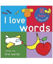 Parragon I Love Words - 15 Flaps For Little Hands