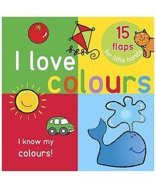 Parragon I Love Colours - 15 Flaps For Little Hands
