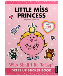 Egmont Little Miss Princess Who Shall I Be Today Dress Up Sticker Book -