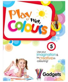 Future Books Play With Colours 5 Gadgets - English