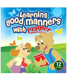 Sterling Learning Good Manners With Pepper Story Book - 12 Stories