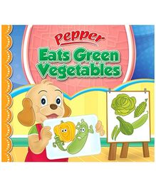 Sterling Pepper Eats Green Vegetables - English