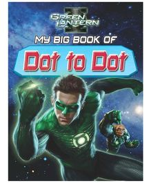 Sterling Green Lantern My Big Book Of Dot To Dot - English
