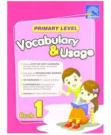 Singapore Asian Publication Primary Level Vocabulary And Usage Book 1 - English