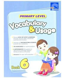 Singapore Asian Publication Primary Level Vocabulary And Usage Book 6 - English