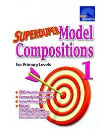 Singapore Asian Publication Superduper Model Compositions For Primary Levels 1 - Englis