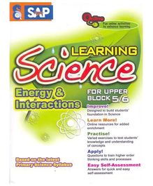 Singapore Asian Publication Learning Science For Upper Block 5 - 6 Energy And Interactions English